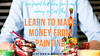 how to make money painting